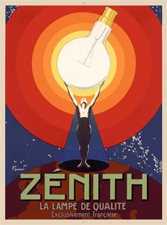 Zenith Vintage by Commermond from 1925 French - Vintage Poster Reproduction. This french product poster features a man standing on a globe holding aloft a giant bulb with red and orange circles around the light. Giclee Advertising Print. Classic Posters