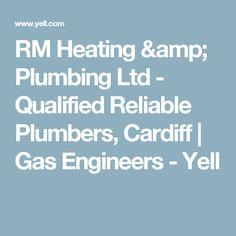 RM Heating & Plumbing Ltd - Qualified Reliable Plumbers, Cardiff | Gas Engineers - Yell