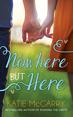 Nowhere But Here (Thunder Road, Book 1) eBook: Katie McGarry: Amazon.co.uk: Books