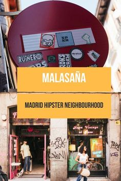 Madrid hipster neighbourhood: Malasaña