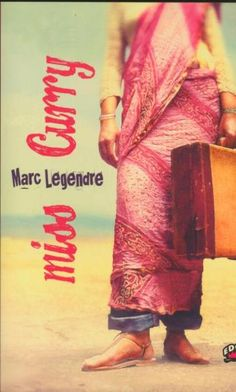 Marc Legendre Curry, Curries
