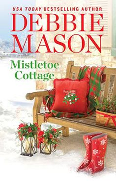LibriAmoriMiei: Teaser Blitz & Giveaway: Mistletoe Cottage by Debbie Mason Free Epub, Free Ebooks, Christmas Books, Christmas Themes, Cozy Christmas, Christmas Holidays, Love Book, Book 1, Pdf Book
