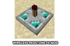 Wireless Redstone FE mod for minecraft is a very simple mod that adds the ability to transmit redstone signals wirelessly between Redstone Redstone, Minecraft Mods, Fes, Product Launch, Simple