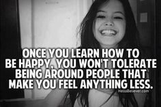 be happy...and stay happy!!!