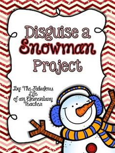 Disguise a Snowman Project: This project will surely be a hit with your students! The poor snowman doesn't want to melt, and he wants to trick Old Man Winter so that he won't have to! Your students' job is to come up with a clever disguise :) This is a family project that you can send home as homework (I usually give my students about a week to complete these). You will love how your students' creativity shines!