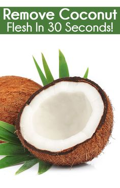 Easiest Way To Remove Coconut Flesh From Shell Within 30 Seconds