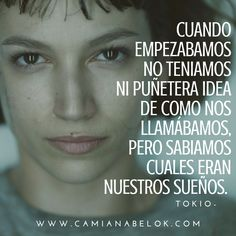 CamiAnabelOk - Official Site: Phrases in Images from the Netflix Paper House Series ♥ Netflix Series, Series Movies, Tv Series, Stranger Things, Frases Dela, Best Series, Annoying Girlfriend, Movie Quotes, Quotations