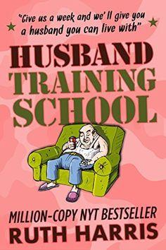 HUSBAND TRAINING SCHOOL, http://www.amazon.com/dp/B00L4INUS6/ref=cm_sw_r_pi_awdm_4KUUvb9ES3VHR