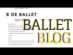¡Me creo un blog! Ballet Blog + ¿SORTEO? | B de Ballet - YouTube