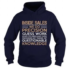 INSIDE SALES WE DO PRECISION T Shirts, Hoodies. Check price ==► https://www.sunfrog.com/LifeStyle/INSIDE-SALES--WE-DO-PRECISION-Navy-Blue-Hoodie.html?41382