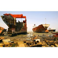 @mike_hettwer SHIPBREAKING - When large ships are too old, no longer seaworthy or too expensive to o...