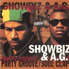 Showbiz & A.G.  'Party Groove / Soul Clap'