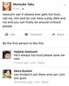 I'm definitely joining Oikawa's gang and I'm pretty sure Bokuto's gonna be there too so HELL YH, GET THIS PARTY STARTEDDDD