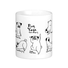 Pug Yoga Mugs. Zazzle sale until 7/27 - use SUMMERSTYLES for up to 50% off!  Loved by teens at age.of.adventure.nz http://www.mahlon.com/young-adults/