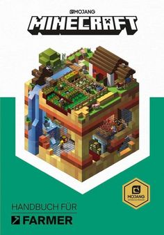 "Read ""Minecraft: Guide to Farming"" by Mojang Ab available from Rakuten Kobo. The official Minecraft: Guide to Farming will teach you about everything form basic crop farming and animal breeding to . Minecraft Banners, Minecraft Designs, Minecraft Creations, Minecraft Pe, Minecraft Memes, Minecraft Ideas, Minecraft Mansion, Minecraft Survival, Minecraft Blueprints"