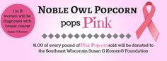 Noble Owl Pops Pink for Komen of Southeast Wisconsin.