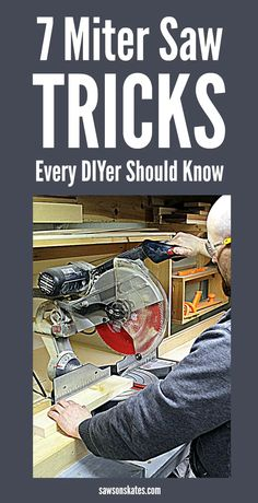 Woodworking Miter Saw The miter saw is one of the tools we use the most to make DIY furniture projects. You know how to use it, cut angles, etc., but let's get more out of our saws. Here are 7 miter saw tricks and tips to make the most of your saw! Woodworking Workshop, Woodworking Techniques, Easy Woodworking Projects, Woodworking Classes, Woodworking Furniture, Fine Woodworking, Popular Woodworking, Furniture Plans, Woodworking Workbench