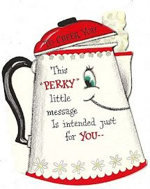 """A """"Perky"""" Little Message - Anthropomorphic Coffee Pot Card To Cheer You..."""