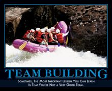 Team Building: Sometimes, the most important lesson you can learn is that you're not a very good team.