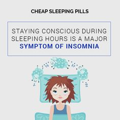 Staying conscious during sleeping hours is a major symptom of insomnia Sleeping Pills, Consciousness, Fictional Characters, Knowledge, Fantasy Characters