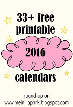 FREE printable 2016 calendars - early round-up ! :-)