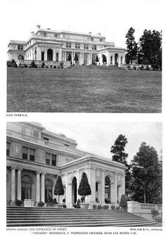 'Uplands' Mansion....Was the C. Templeton Crocker estate designed by Willis Polk between 1911-1917 in Hillsborough, California...the mansion sat on 160 acres.Construction of the 45,000-square-foot home took six years to complete (1911–1917) at a cost of $1.6 million (or $45 million in today's dollars)