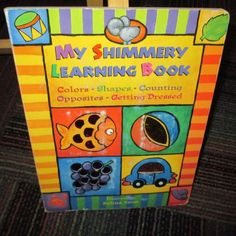 MY SHIMMERY LEARNING BOARD BOOK, COLORS, SHAPES, COUNTING, OPPOSITES & MORE, GUC