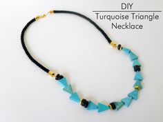 Thanks, I Made It: DIY Turquoise Triangle Necklace