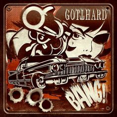 GOTTHARD 'Bang!' (G Records) Release Date: 4th April 2014  Gary 'Rockulus' Clarke