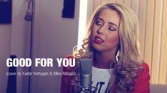 Good For You - Selena Gomez (cover by Karlijn Verhagen & Mike Attinger)