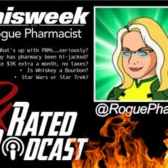 RxRated Podcast - Sex, Drugs, & Dirty DIR Fees by Pharmacy Podcast Network   Free Listening on SoundCloud