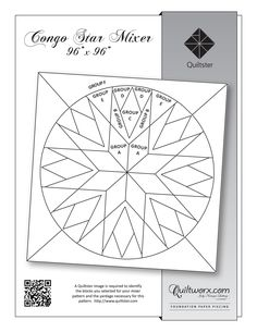 Congo Star Mixer - These patterns are available to color and design at Quiltster.com! Upload fabric from your own stash or use the pre-loaded collections to plan your unique color way for this pattern online and see the look of your finished quilt before you buy supplies or cut fabric! Sign up at Quiltster.com/subscription #Quilting #Quilts #Quiltster #Quiltworx #TellYourStory