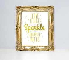 Typographic print sparkles quote gold foil by bearandrobotstudio