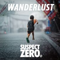 Suspect Zero - Wanderlust (Original Mix) by Tune Tank. on SoundCloud