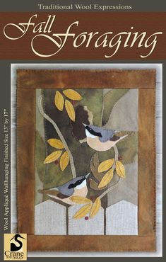 Nuthatch and Fall Leaves Wool Applique ... New Fall 2016 Release
