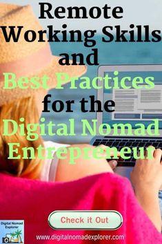 Remote Working Skills And Best Practices for the Digital Nomad Entrepreneur - Digital Nomad Explorer Entrepreneur, How To Stop Procrastinating, Travel Gadgets, Time Management Tips, Best Practice, Digital Nomad, Start Up Business, Work Travel, Remote