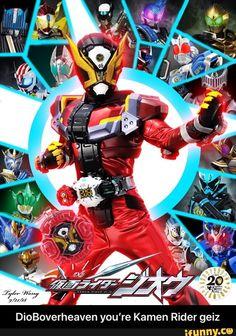 DioBoverheaven you're Kamen Rider geiz - DioBoverheaven you're Kamen Rider geiz - iFunny :) Kamen Rider Zi O, Kamen Rider Series, Hero Time, Power Rangers, Popular Memes, Superhero, Anime Meme, Raiders, Gundam