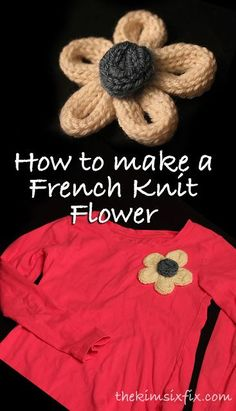 French Knit Flower Shirt (Spool Knitting) Source by thekimsixfix Spool Knitting, Knitting Blogs, Knitting Projects, Knitting Patterns, Loom Flowers, Knitted Flowers, Cable Knit Blankets, I Cord, Flower Shirt