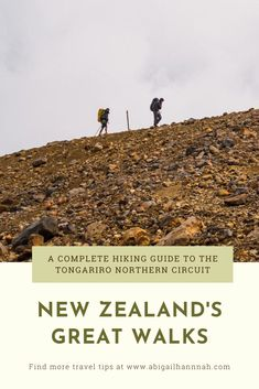 New Zealand's Great Walks: A complete hiking guide to the Tongariro Northern Circuit  The three day trek takes you through spectacular and truly unique volcanic landscapes. This guide is filled with pictures and information from each day of the journey.