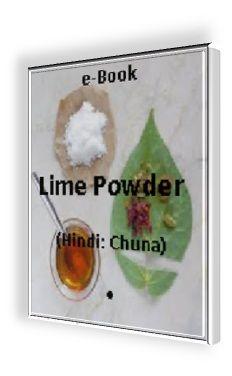 12 Benefits of Pickling lime (Hindi: Chuna)