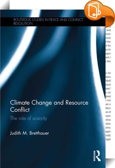 Climate Change and Resource Conflict    ::  <P>This book examines the links between climate change and resource scarcity to violent conflict. </P> <P>Does climate change cause conflicts? This book analyses the economic, political and social conditions under which countries with low levels of freshwater or arable land experience armed conflict. There are strong theoretic arguments linking climate change and scarcity of livelihood resources to conflict. However, empirical accounts are co...