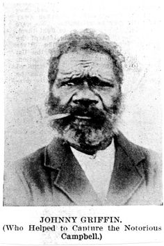 Portrait of Johnny Griffin, an Aboriginal who helped to capture the 'notorious Campbell'. Gympie - Daily Duties and Occurrences Book dated 26 July 1879. In this extract, Johnny Griffin talks about the search for, and the capture of the notorious Campbell.