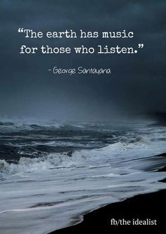 The waves have heard of you, how you tender, how you kiss . Best Quotes, Love Quotes, Funny Quotes, Poetry Quotes, Wisdom Quotes, George Santayana, Images And Words, Unique Words, Greek Words