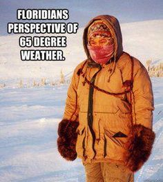 Hahahahaha this is so my gram!! When it gets below 70 she has to bring a jacket and will turn the heat on!! Gotta love her!