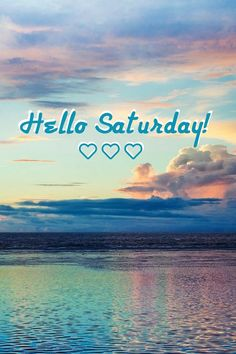 Long Weekend Quotes, Happy Saturday Quotes, Saturday Greetings, Happy Day Quotes, Saturday Images, Good Morning Happy Saturday, Hello Saturday, Good Morning Post, Morning Pics