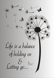 Life is a balance of holding on and letting go Stencil - Reusable STENCIL - 7 Sizes Available - Create Inspirational Signs ! - Life is a Balance of holding on and letting go…. This ad is for the blue mylar professional stenci - Great Quotes, Me Quotes, Motivational Quotes, Stencils, Inspirational Signs, Inspiring Quotes, Stencil Designs, Favorite Quotes, Positive Quotes