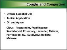 Coughs and Congestion Young Living Essential Oils Connect with me at www.fb.com/TheWholeLifeYL