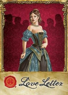 Love Letter card game: a game of risk, deduction, and luck, with Jane Austen-ish fashions. ;)