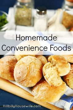 Homemade Convenience Foods | Hillbilly Housewife
