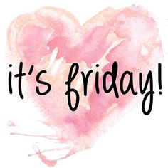 Happy Friday, y'all! I have been working on this post off and on for a month. I decided to make this into a Friday Favorites post because I have had so many recent conversations with other w… Friday Weekend, Weekend Humor, Happy Weekend, Happy Day, Happy Tuesday, Friday Morning Quotes, Happy Friday Quotes, Friday Sayings, Thursday Quotes